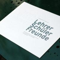 Ausstellungskatalog »Lehrer Schüler Freunde«